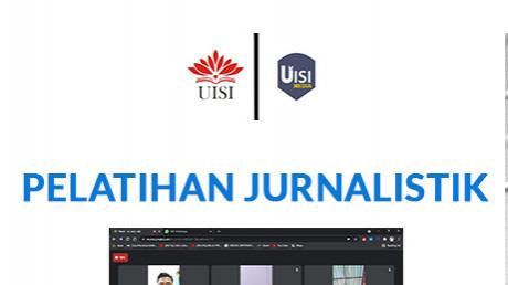 Pelatihan Jurnalistik Part 1 & 2 oleh UISI Media